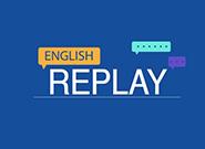 English Replay