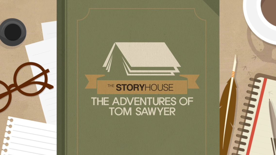 The storyhouse - The Adventures of Tom Sawyer
