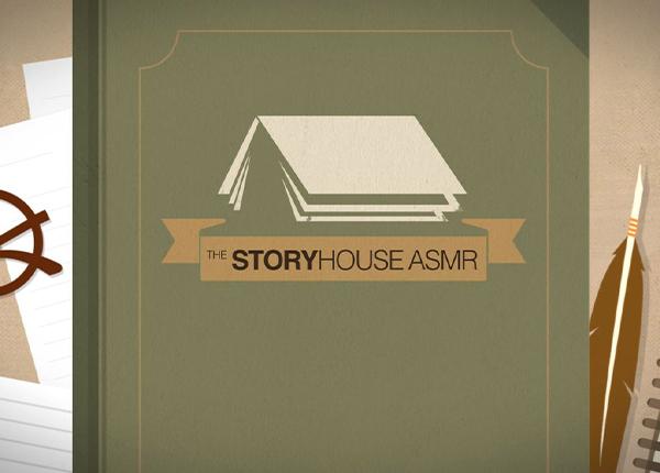 The Storyhouse ASMR