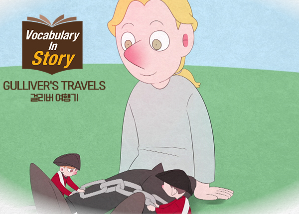 Vocabulary in Story - Gulliver's Travels