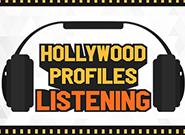 Hollywood Profiles Listening